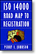 ISO 14000 Road Map to Registration